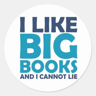 Tengo gusto de los libros grandes y no puedo pegatina redonda