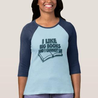 Tengo gusto de los libros grandes y no puedo playera