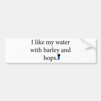 Tengo gusto de mi agua con la cebada y espero pegatina para auto