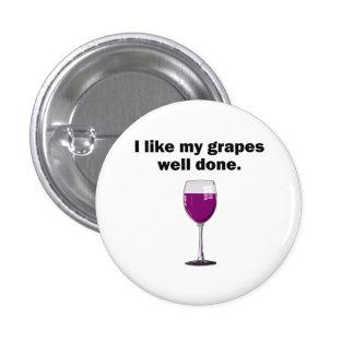 Tengo gusto de mi bien de las uvas hecha pin