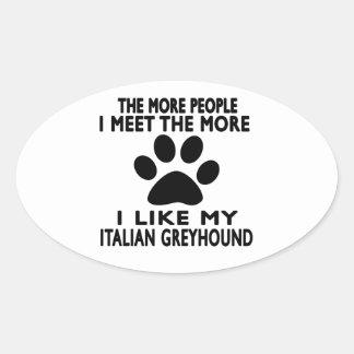 Tengo gusto de mi galgo italiano pegatinas óval personalizadas