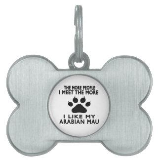 Tengo gusto de mi Mau. árabe Placa Mascota
