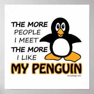 Tengo gusto de mi pingüino posters