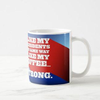 Tengo gusto de mis presidentes… tazas