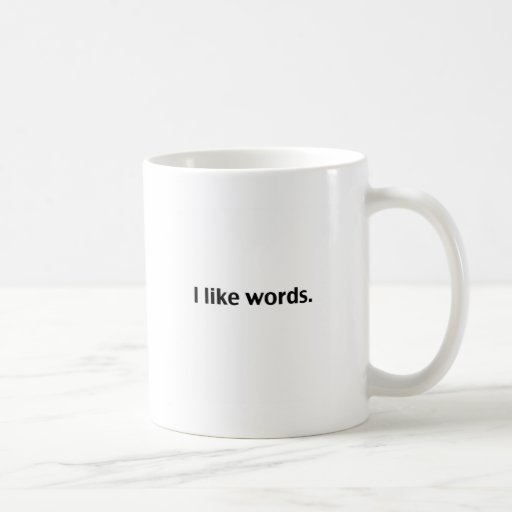 Tengo gusto de palabras taza clásica