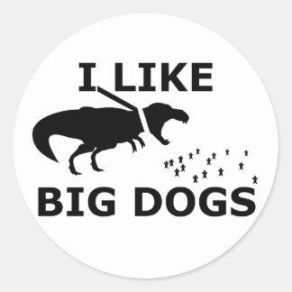 Tengo gusto de perros grandes pegatina redonda