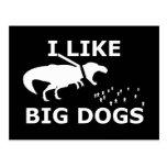 Tengo gusto de perros grandes tarjeta postal