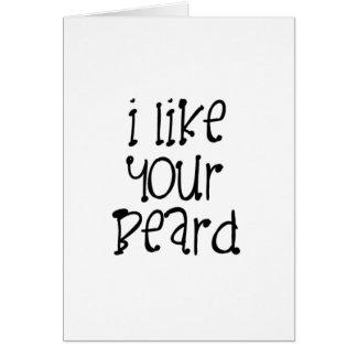 Tengo gusto de su barba tarjeta de felicitación