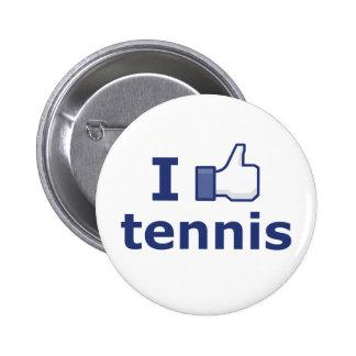 Tengo gusto de tenis pin