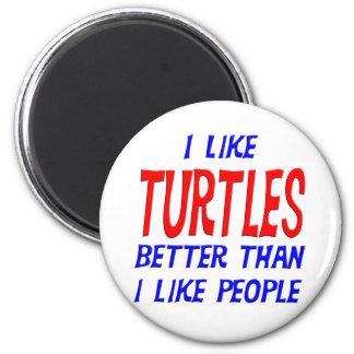 Tengo gusto de tortugas mejores que tengo gusto imán redondo 5 cm