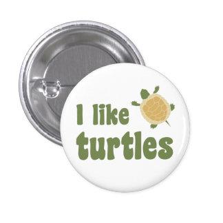 Tengo gusto de tortugas pin redondo 2,5 cm