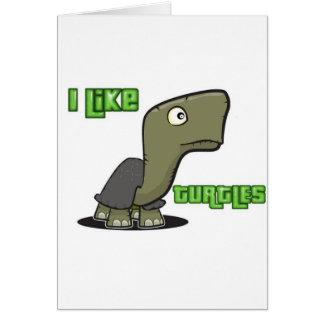 Tengo gusto de tortugas tarjeta