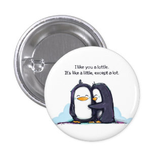 ¡Tengo gusto de usted los pingüinos de un Lottle - Pin Redondo De 1 Pulgada