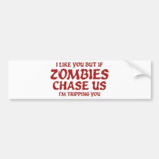 Tengo gusto de usted pero si los zombis nos persig pegatina para auto