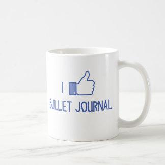 Tengo gusto del diario de la bala taza clásica