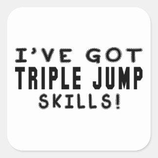 Tengo habilidades de la triple salto calcomanía cuadradase