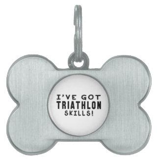 Tengo habilidades del Triathlon Placa De Nombre De Mascota