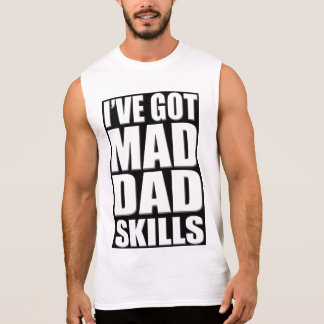 Tengo habilidades enojadas del papá camiseta sin mangas