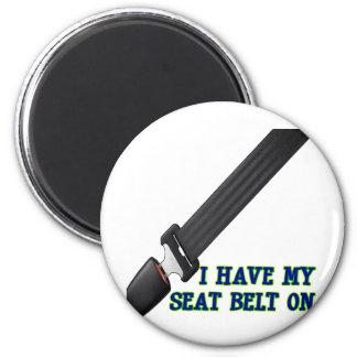 Tengo mi cinturón de seguridad encendido imán redondo 5 cm