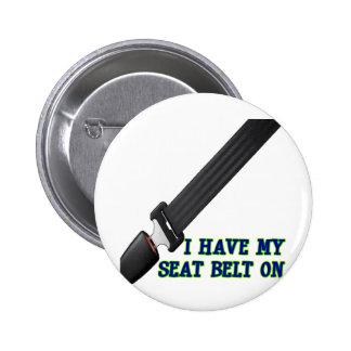 Tengo mi cinturón de seguridad encendido pin redondo 5 cm