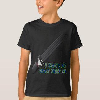 Tengo mi cinturón de seguridad encendido playera