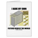 Tengo mi propia opinión filtrada del mundo tarjetas