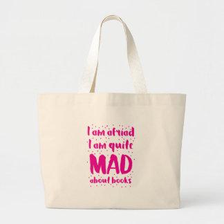 tengo miedo que estoy muy enojado sobre los libros bolsa de tela grande