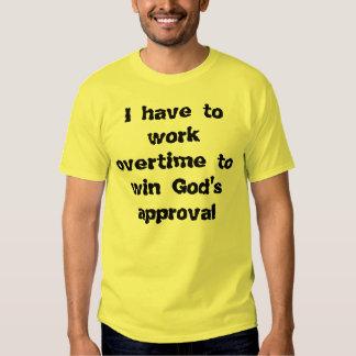 Tengo que trabajar en horas extras la camisa