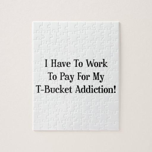 Tengo que trabajar para pagar mi apego de Tbucket Rompecabezas