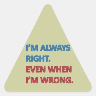 Tengo siempre razón pegatinas de triangulo personalizadas