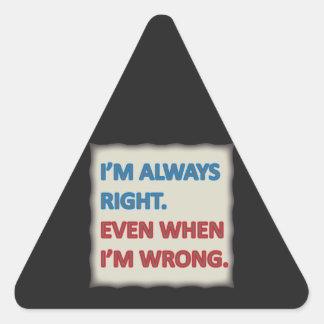 Tengo siempre razón pegatinas triangulo personalizadas