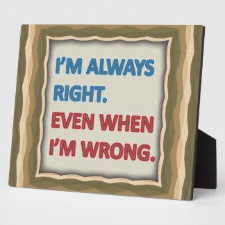 Tengo siempre razón placa para mostrar