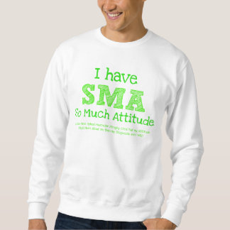 Tengo SMA - tanto actitud Sudadera