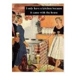 Tengo solamente una cocina porque… postal