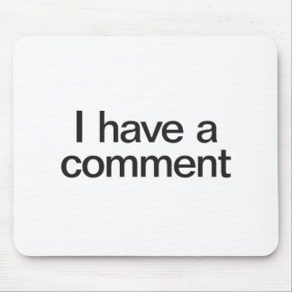 tengo un comentario tapetes de raton