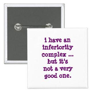 tengo un complejo de inferioridad… pin