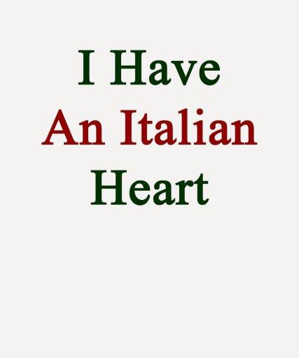 Tengo un corazón italiano tee shirts