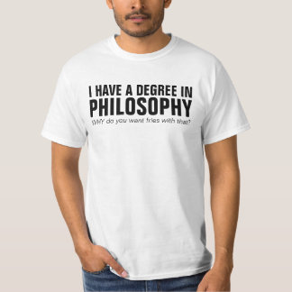 Tengo un grado en filosofía - camisa divertida