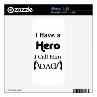 Tengo un héroe que lo llamo papá skin para el iPhone 4S