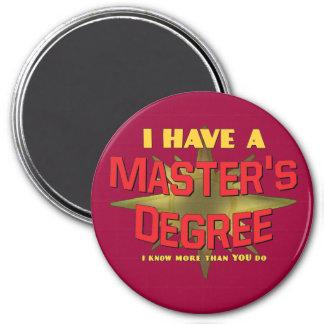¡Tengo un masters! Imán Redondo 7 Cm