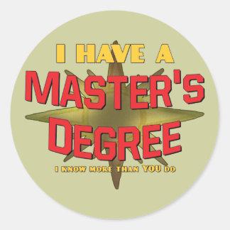 ¡Tengo un masters! Pegatina Redonda