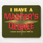 ¡Tengo un masters! Tapete De Raton