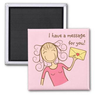 """""""Tengo un mensaje para usted"""" imán (rosa, editable"""