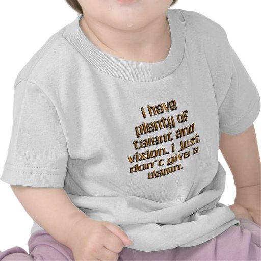 Tengo un montón de talento camisetas