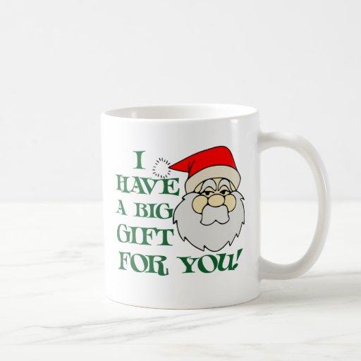 Tengo un regalo grande para usted Papá Noel Taza Básica Blanca