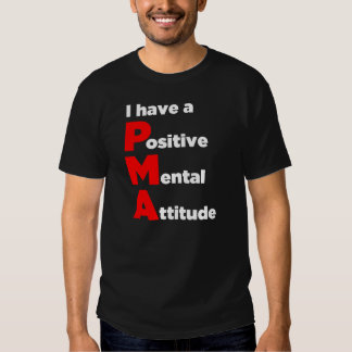 """Tengo una actitud mental positiva!"" Camisa"