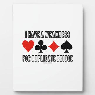 Tengo una debilidad para el puente duplicado placas de plastico