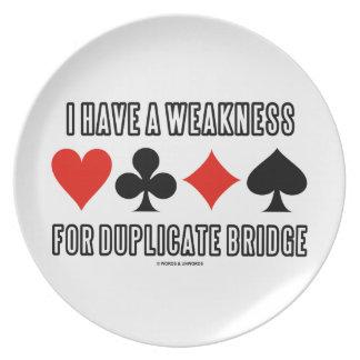 Tengo una debilidad para el puente duplicado plato de cena