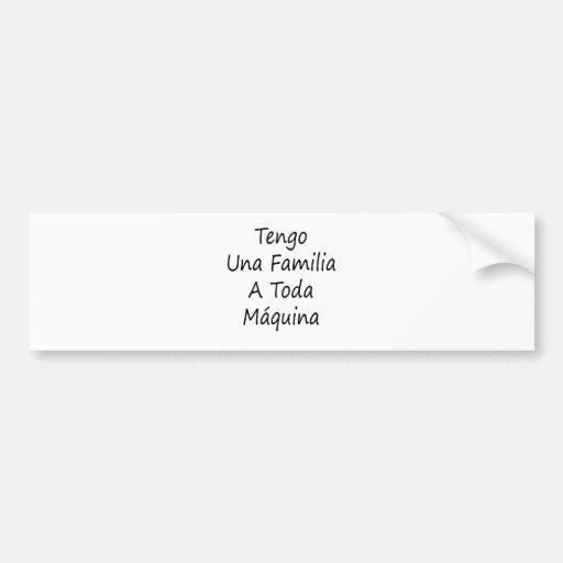 Tengo Una Familia un Toda Maquina Etiqueta De Parachoque