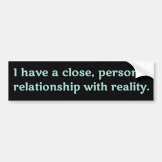 Tengo una relación cercana, personal con realidad pegatina para auto
